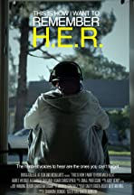This Is How I Want to Remember H.E.R.