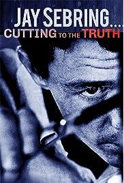 Jay Sebring....Cutting to the Truth (2020) film en francais gratuit