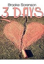 Brooke Sorenson: 3 Days