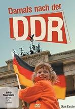 Damals nach der DDR