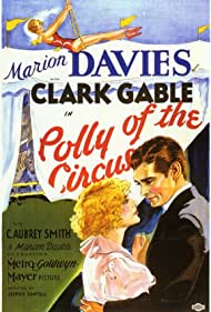 Polly of the Circus (1932) Poster - Movie Forum, Cast, Reviews