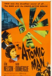 The Atomic Man(1955) Poster - Movie Forum, Cast, Reviews
