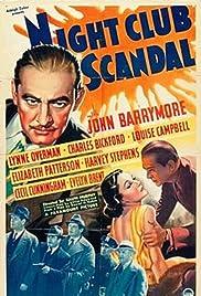 Night Club Scandal(1937) Poster - Movie Forum, Cast, Reviews