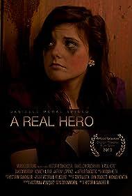 Danielle McRae Spisso in A Real Hero (2012)