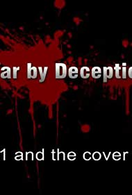War by Deception: 911 and the Cover Up (2013)