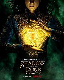 Shadow and Bone (2021– )