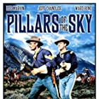 Jeff Chandler and Keith Andes in Pillars of the Sky (1956)