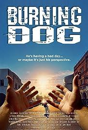 Burning Dog Poster