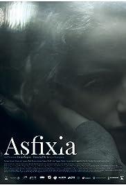 Asfixia Poster