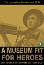 A Museum Fit for Heroes