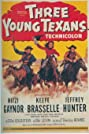 Three Young Texans (1954) Poster