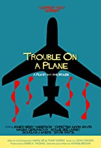 Trouble on a Plane
