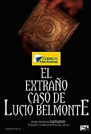 El extraño caso de Lucio Belmonte Poster