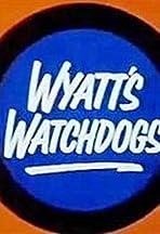 Wyatt's Watchdogs
