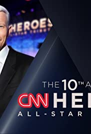 The 10th Annual CNN Heroes: An All-Star Tribute Poster