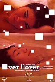 Ver llover(2006) Poster - Movie Forum, Cast, Reviews