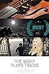 The Night Plays Tricks (2011)