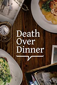 Primary photo for Death Over Dinner