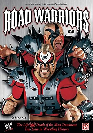 Kevin Dunn Road Warriors: The Life and Death of Wrestling's Most Dominant Tag Team Movie