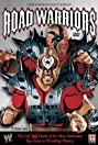 Road Warriors: The Life and Death of Wrestling's Most Dominant Tag Team (2005) Poster