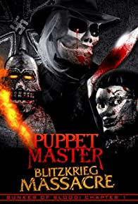 Primary photo for Puppet Master: Blitzkrieg Massacre