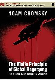 Noam Chomsky: Mafia Principle Global Hegemony Middle East Poster