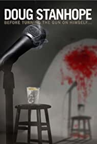 Doug Stanhope: Before Turning the Gun on Himself (2012) Poster - Movie Forum, Cast, Reviews