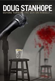 Doug Stanhope: Before Turning the Gun on Himself Poster