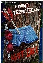 Horny Teenagers Must Die!