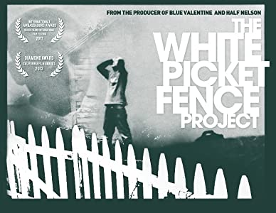 The White Picket Fence Project by
