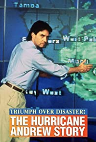 Primary photo for Triumph Over Disaster: The Hurricane Andrew Story