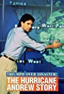 Triumph Over Disaster: The Hurricane Andrew Story