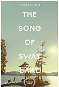 Primary photo for The Song of Sway Lake