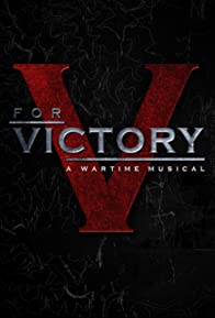 Primary photo for V for Victory: A Wartime Musical