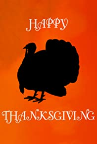 Primary photo for Happy Thanksgiving