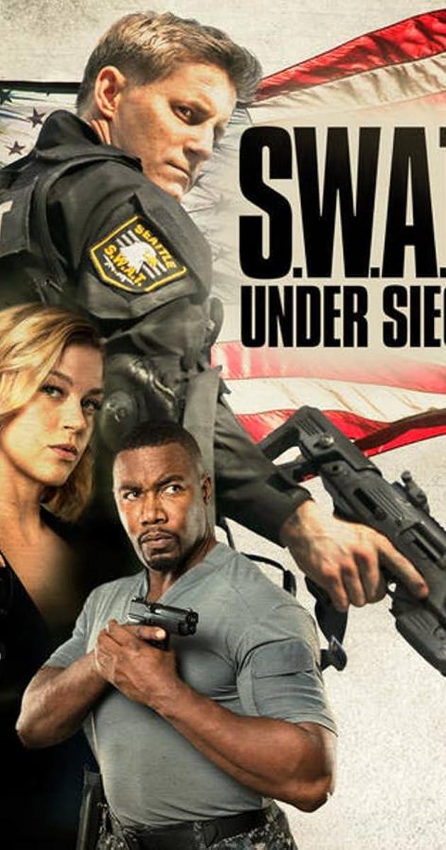 Watch Full HD Movie S.W.A.T.: Under Siege (2017)