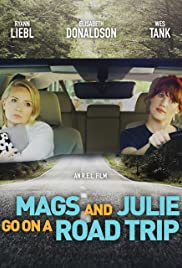 Mags and Julie Go on a Road Trip. Poster