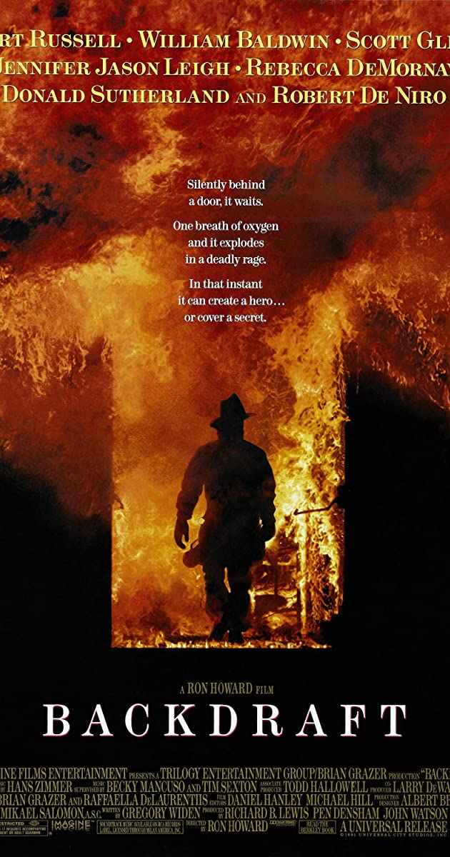Backdraft (1991) - Taglines - IMDb