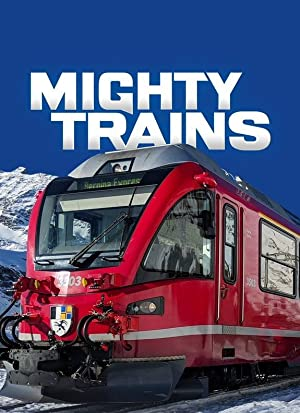 Where to stream Mighty Trains