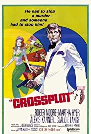 Crossplot (1969) Poster - Movie Forum, Cast, Reviews