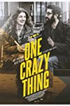 One Crazy Thing (2016)