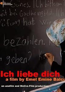 Unlimited free downloads movies Ich Liebe Dich [4K