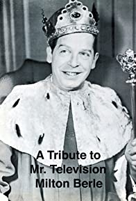 Primary photo for A Tribute to Mr. Television Milton Berle