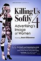 Killing Us Softly 4: Advertising's Image of Women