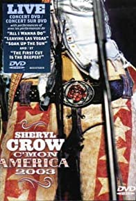 Primary photo for Sheryl Crow: C'mon America 2003