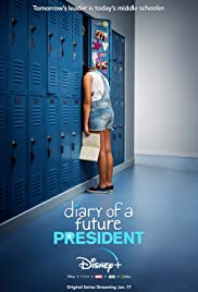 Diary of a Future President Poster