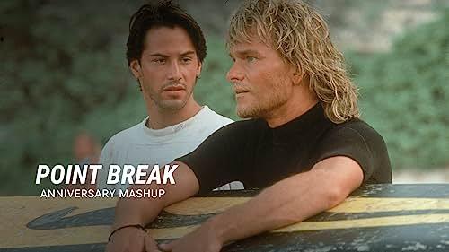 'Point Break' | Anniversary Mashup