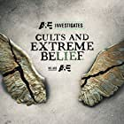 Cults and Extreme Belief (2018)