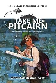 Take Me to Pitcairn(2013)