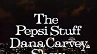 The Pepsi Stuff Dana Carvey Show
